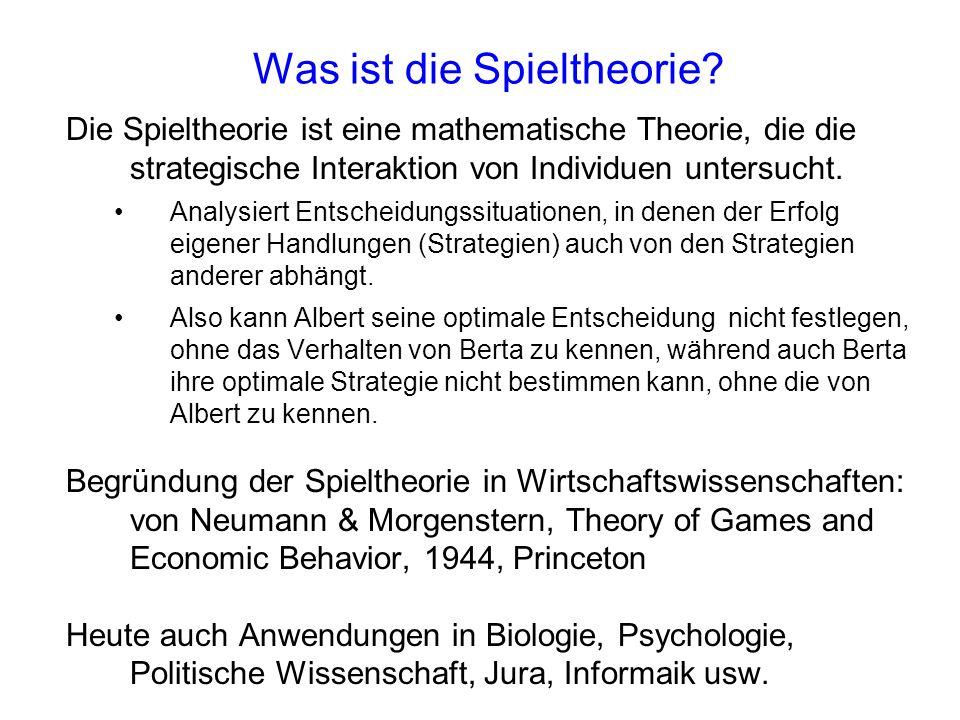 Was ist die Spieltheorie? Die Spieltheorie ist eine mathematische Theorie, die die strategische Interaktion von Individuen untersucht. Analysiert Ents