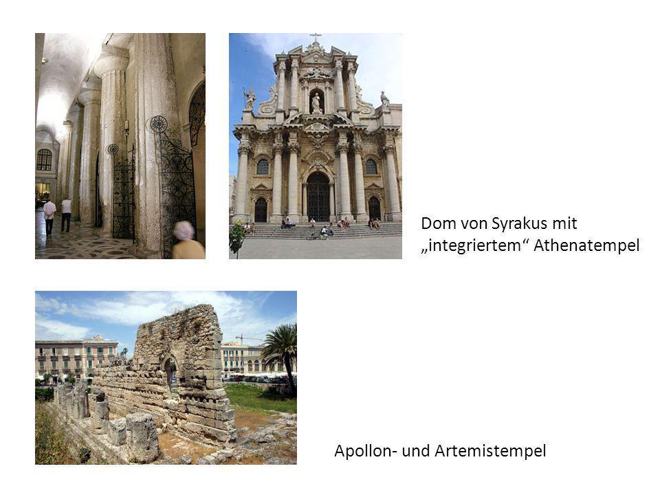 Dom von Syrakus mit integriertem Athenatempel Apollon- und Artemistempel