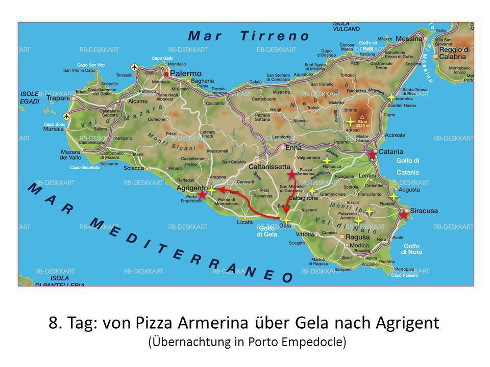 8. Tag: von Pizza Armerina über Gela nach Agrigent (Übernachtung in Porto Empedocle)