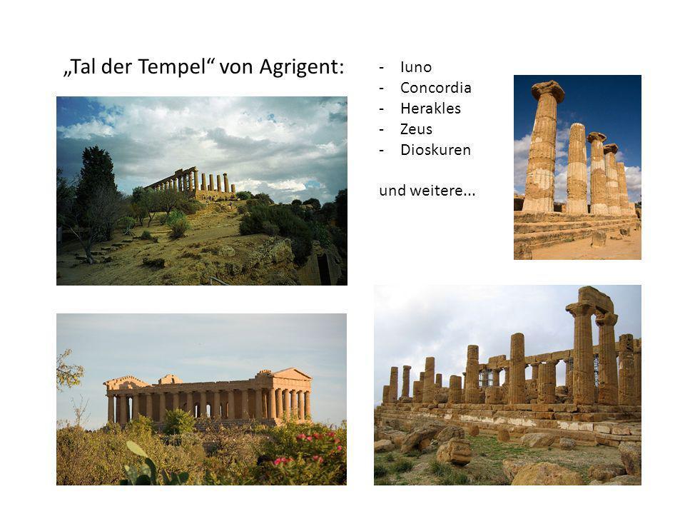 Tal der Tempel von Agrigent: -Iuno -Concordia -Herakles -Zeus -Dioskuren und weitere...