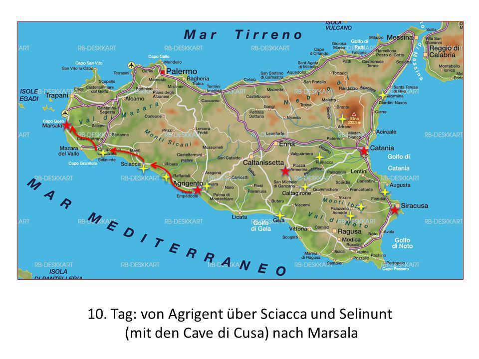 10. Tag: von Agrigent über Sciacca und Selinunt (mit den Cave di Cusa) nach Marsala
