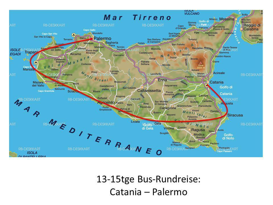 13-15tge Bus-Rundreise: Catania – Palermo