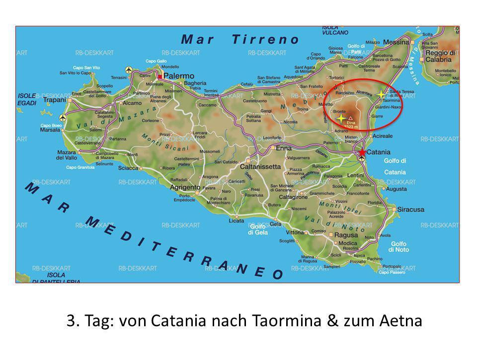 3. Tag: von Catania nach Taormina & zum Aetna