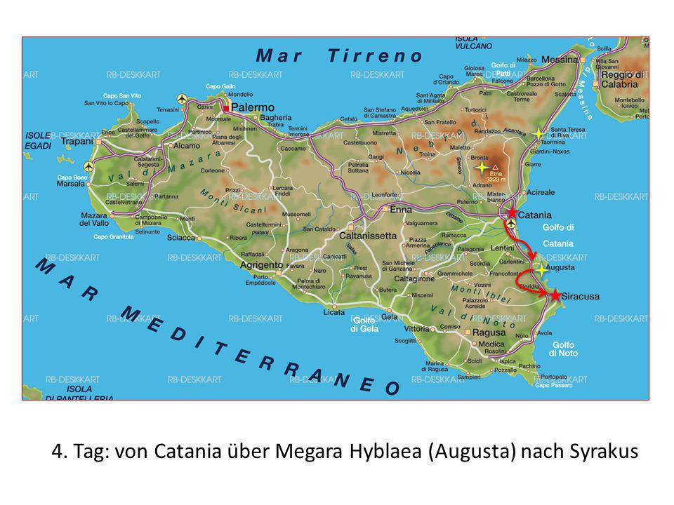 4. Tag: von Catania über Megara Hyblaea (Augusta) nach Syrakus