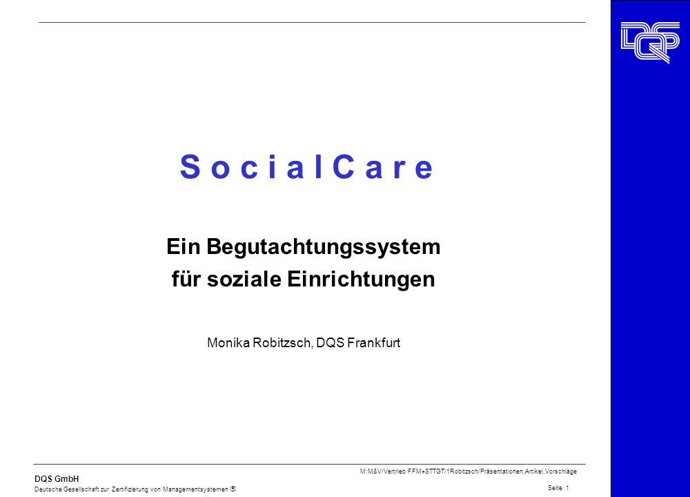 DQS GmbH Deutsche Gesellschaft zur Zertifizierung von Managementsystemen Seite 1 M:M&V/Vertrieb FFM+STTGT/1Robitzsch/Präsentationen,Artikel,Vorschläge