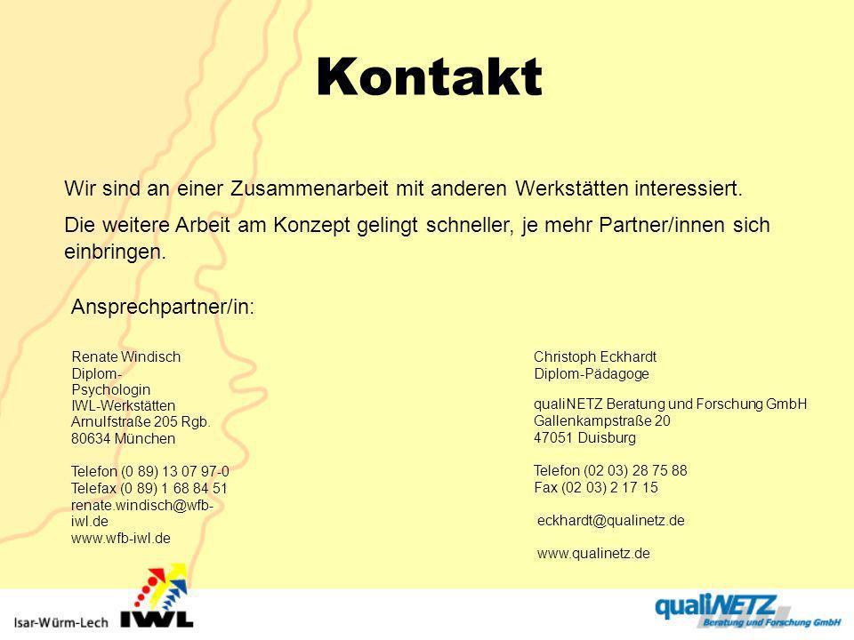 Kontakt Renate Windisch Diplom- Psychologin IWL-Werkstätten Arnulfstraße 205 Rgb. 80634 München Telefon (0 89) 13 07 97-0 Telefax (0 89) 1 68 84 51 re