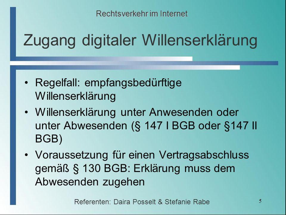 5 Zugang digitaler Willenserklärung Regelfall: empfangsbedürftige Willenserklärung Willenserklärung unter Anwesenden oder unter Abwesenden (§ 147 I BG