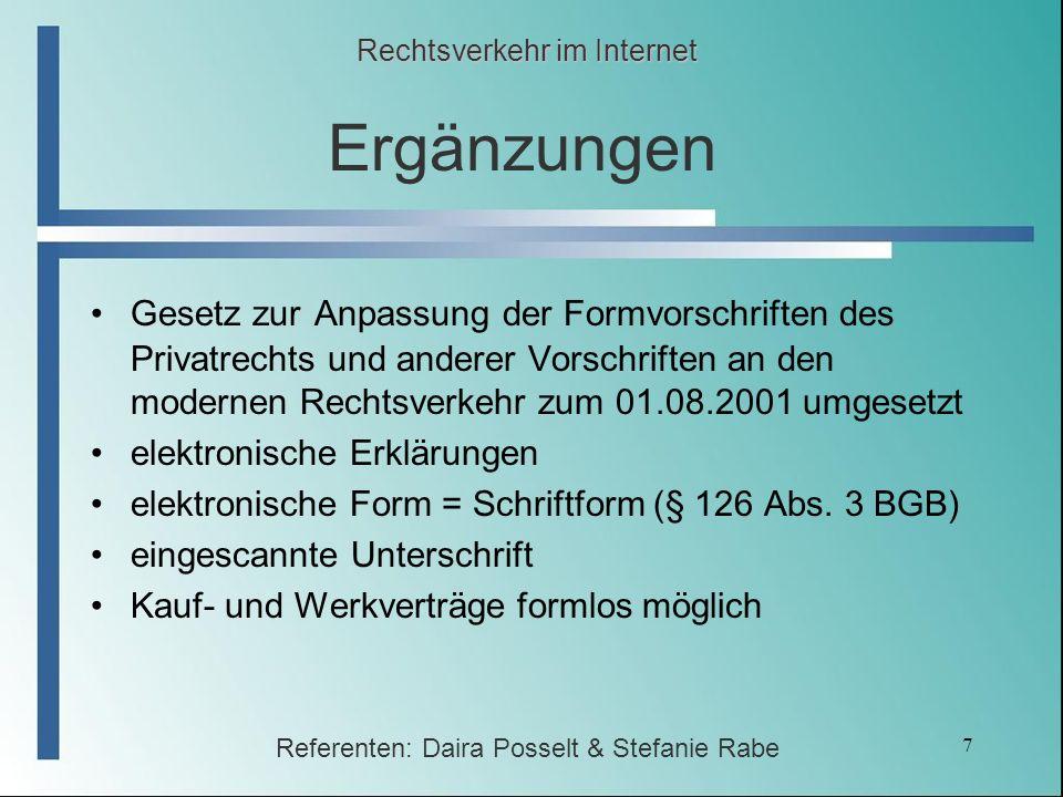 7 Ergänzungen Gesetz zur Anpassung der Formvorschriften des Privatrechts und anderer Vorschriften an den modernen Rechtsverkehr zum 01.08.2001 umgeset