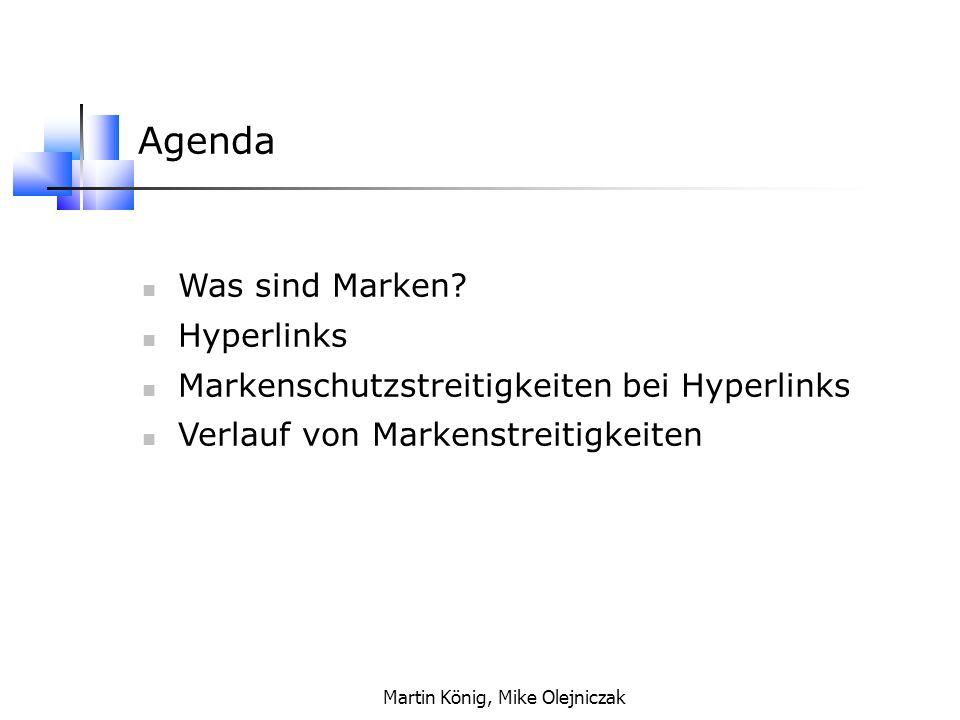 Martin König, Mike Olejniczak Produktnamen Firmennamen Anmeldung erfolgt am Patent- und Markenamt Marke darf keine Beschreibung sein Marken sind auf Länder begrenzt Was sind Marken?