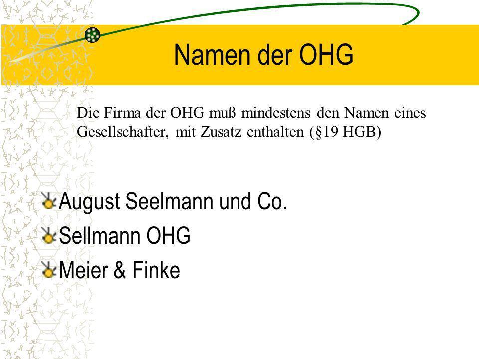 Die Offene Handelsgesellschaft Die OHG ist ein Zusammenschluss von zwei oder mehr Kaufleuten zum gemeinsamen Betrieb eines vollkaufmännischen Handelsg