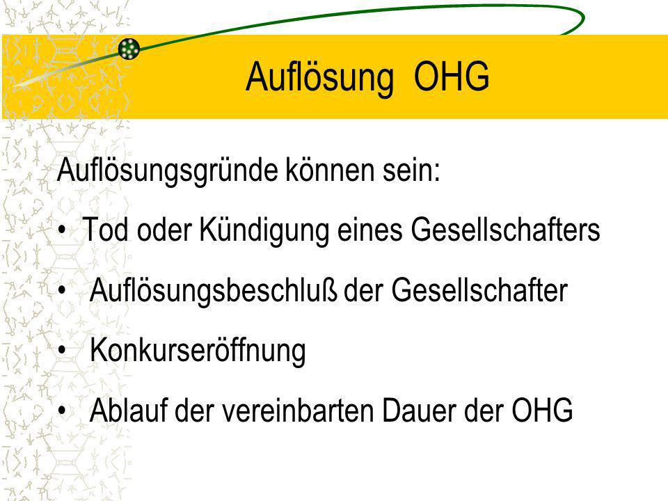 Gründung OHG Die Gründung und Weiterführung der OHG erfolgt durch mind. Zwei Personen. Zur Gründung ist ein Gesellschaftsvertrag erforderlich. Dieser