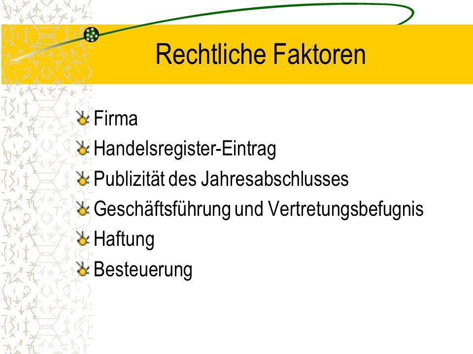 Rechtsform KG Komplementäre – persönlich haftende Gesellschafter.
