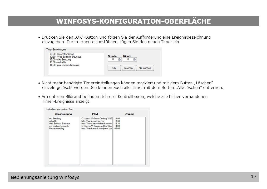 WINFOSYS-KONFIGURATION-OBERFLÄCHE 16 Bedienungsanleitung Winfosys Wählen Sie aus der bereits aktualisierten Medienliste die gewünschten Medien für Ihre Timereinstellung mittels Häkchen aus.