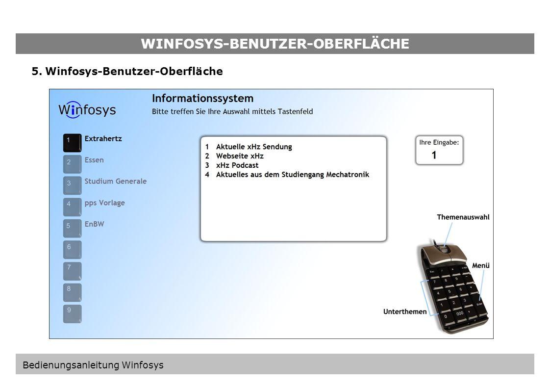 WINFOSYS-KONFIGURATION-OBERFLÄCHE 4.4.Winfosys speichern / verwerfen Überprüfen Sie alle Einstellungen, die Sie getätigt haben und klicken Sie auf Start + Speichern um die Einstellungen zu speichern und das Benutzer-Oberfläche aufzurufen.
