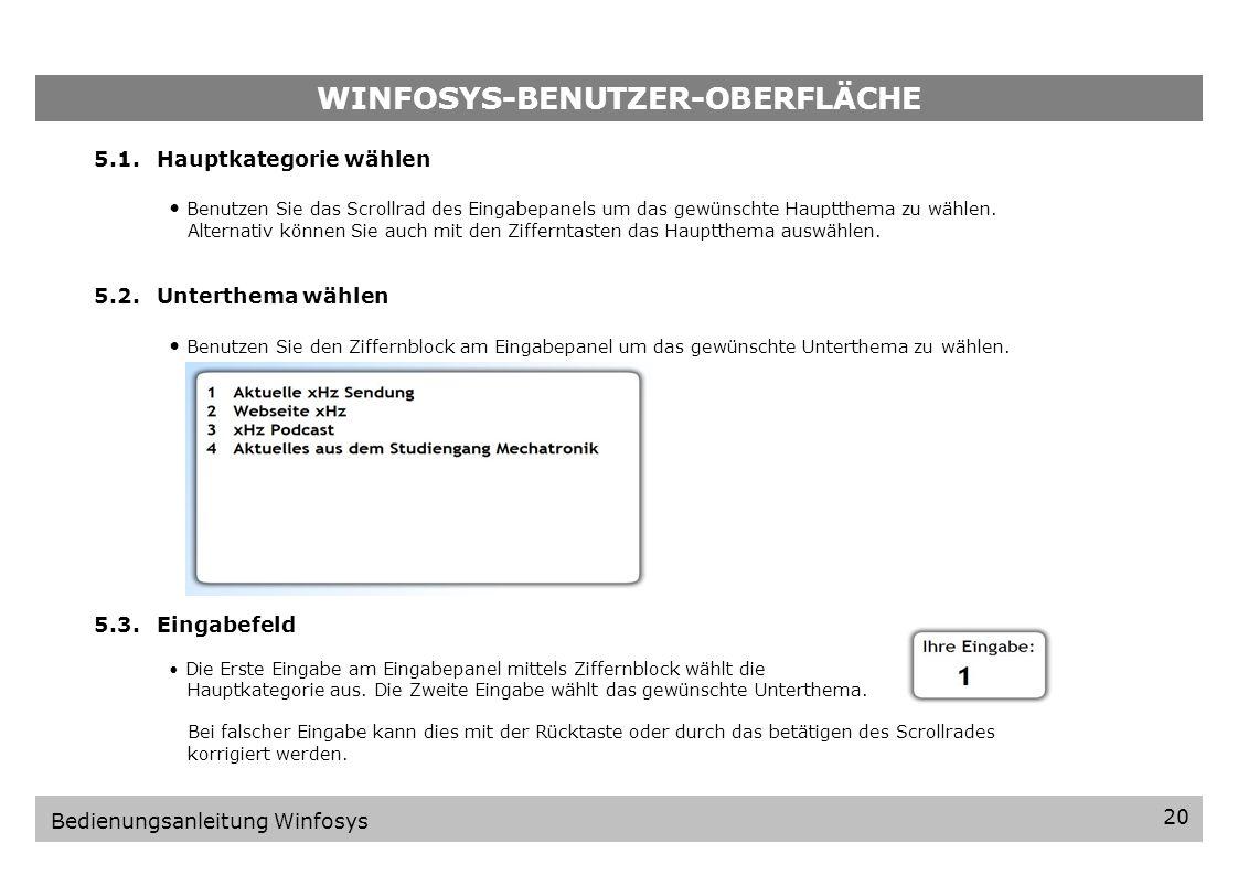 WINFOSYS-BENUTZER-OBERFLÄCHE Bedienungsanleitung Winfosys 5.Winfosys-Benutzer-Oberfläche