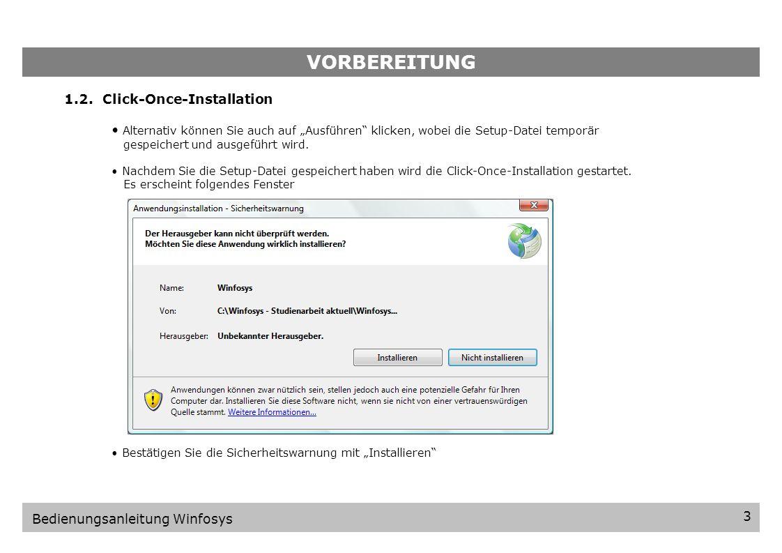 VORBEREITUNG 2 Bedienungsanleitung Winfosys 1.Vorbereitung 1.1.Setup-Datei laden Besuchen Sie die Internetseite http://www.winfosys.de oder alternativ http://193.196.117.25/studien-ws08/winfosys/sonstiges/download.htmlhttp://www.winfosys.dehttp://193.196.117.25/studien-ws08/winfosys/sonstiges/download.html Es erscheint das Team Winfosys.