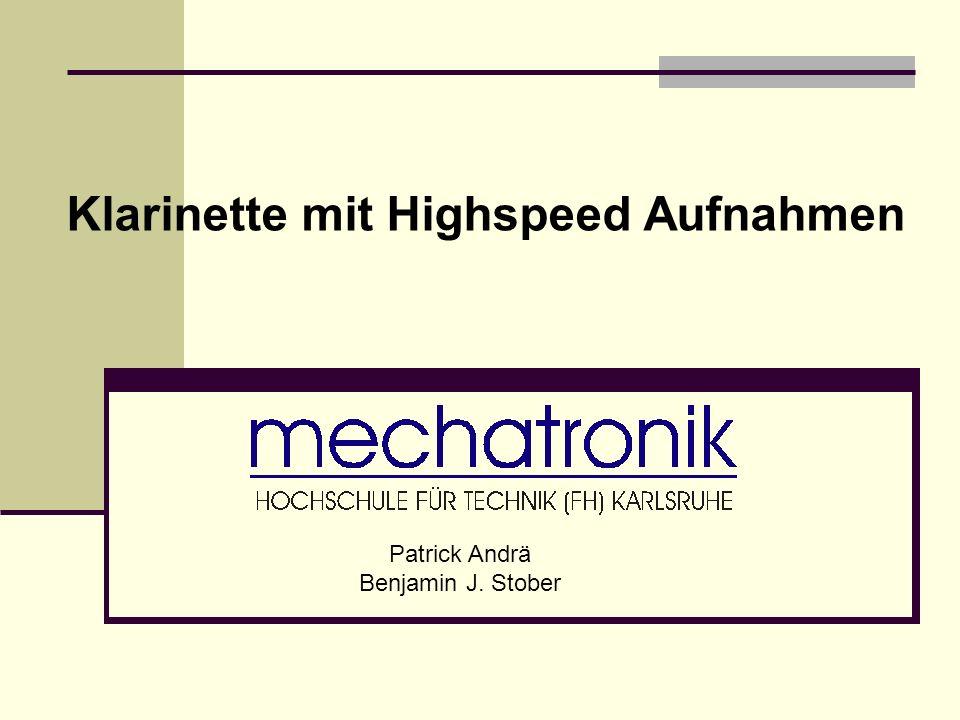 Klarinette mit Highspeed Aufnahmen Patrick Andrä Benjamin J. Stober