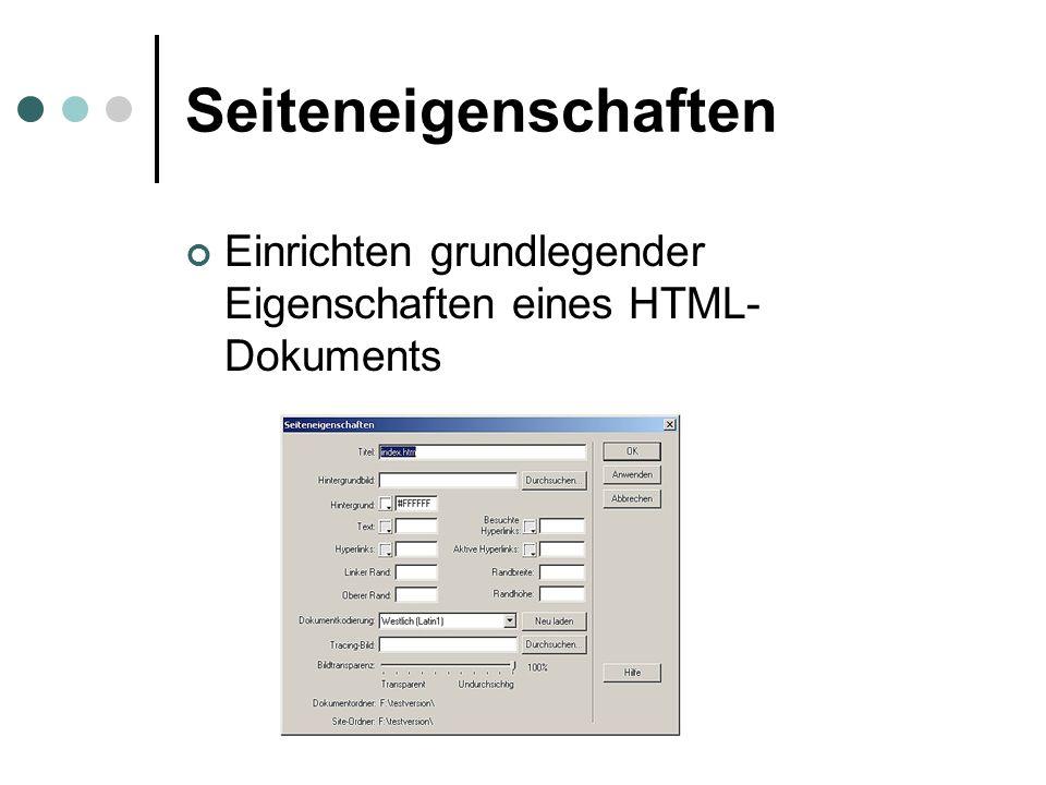 Seiteneigenschaften Einrichten grundlegender Eigenschaften eines HTML- Dokuments