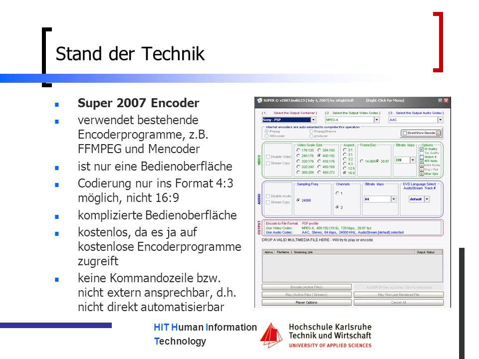 HIT Human Information Technology Stand der Technik X-OOM Filme auf PSP Media Manager Pro AVS Video Converter FFMPEG MEncoder PSPVideo9 MeGUI Modern Media Encoder XviD4PSP 5.027 Pro