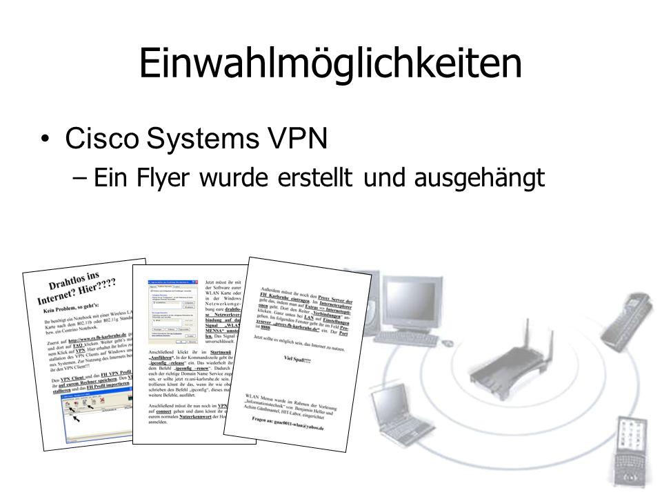 Einwahlmöglichkeiten Cisco Systems VPN –Ein Flyer wurde erstellt und ausgehängt