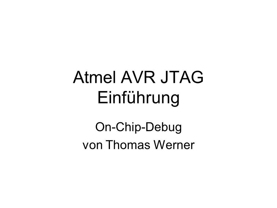Atmel AVR JTAG Einführung On-Chip-Debug von Thomas Werner