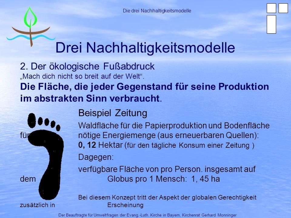 Drei Nachhaltigkeitsmodelle Der Beauftragte für Umweltfragen der Evang.-Luth.