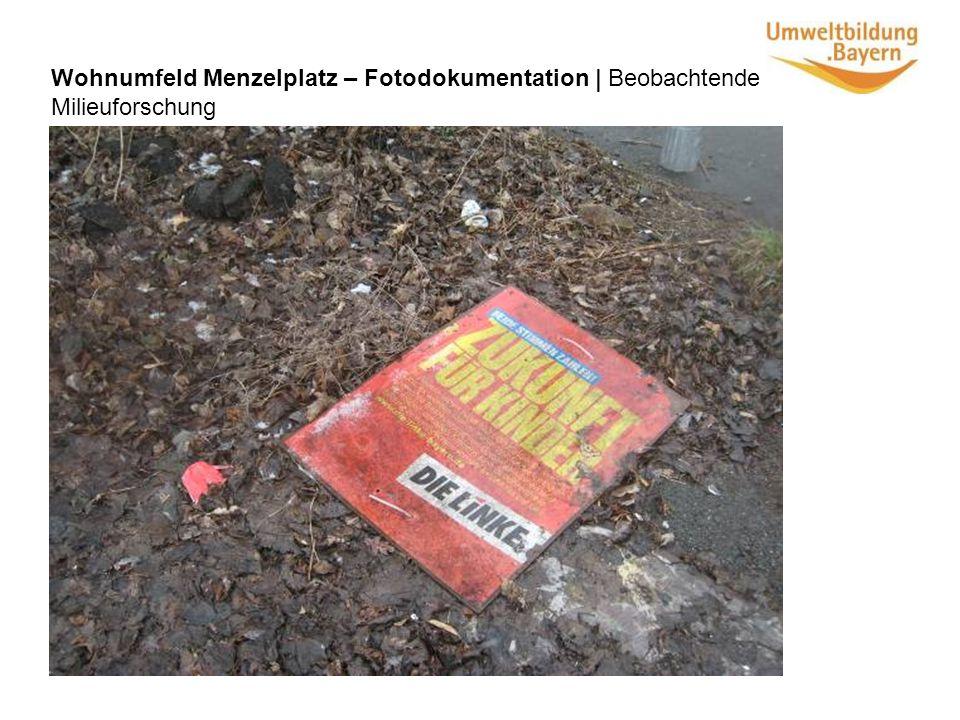 Wohnumfeld Menzelplatz – Fotodokumentation | Beobachtende Milieuforschung