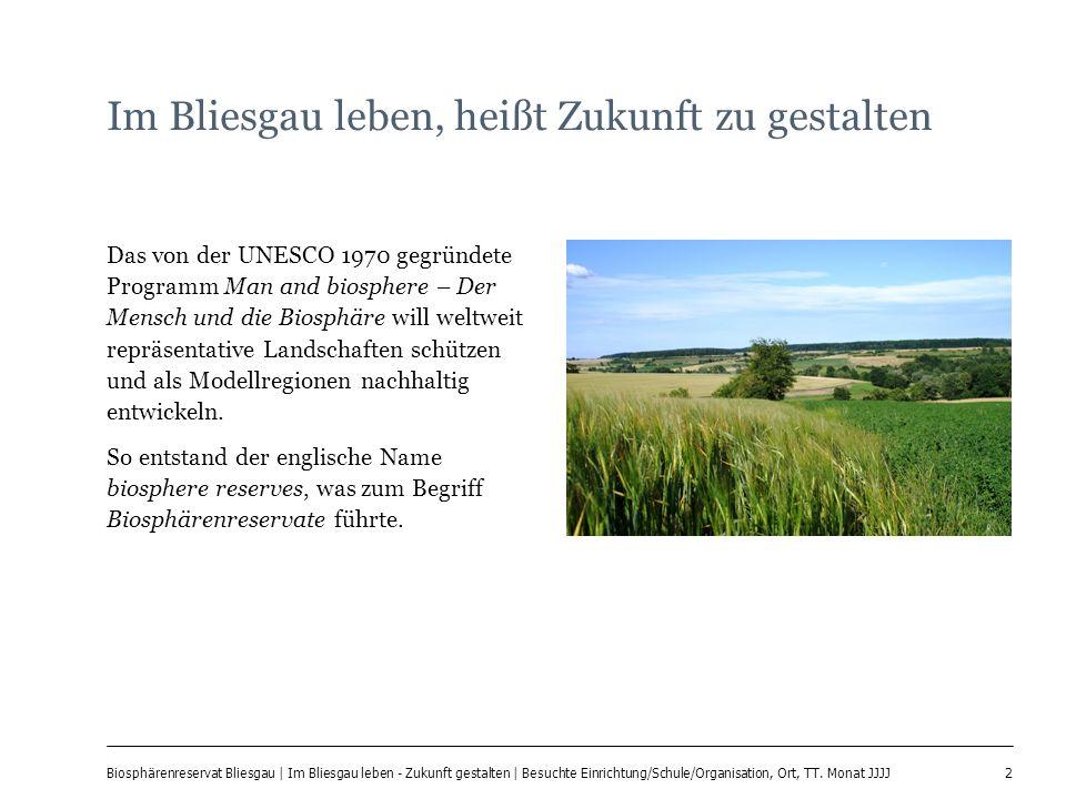 2 Biosphärenreservat Bliesgau | Im Bliesgau leben - Zukunft gestalten | Besuchte Einrichtung/Schule/Organisation, Ort, TT.