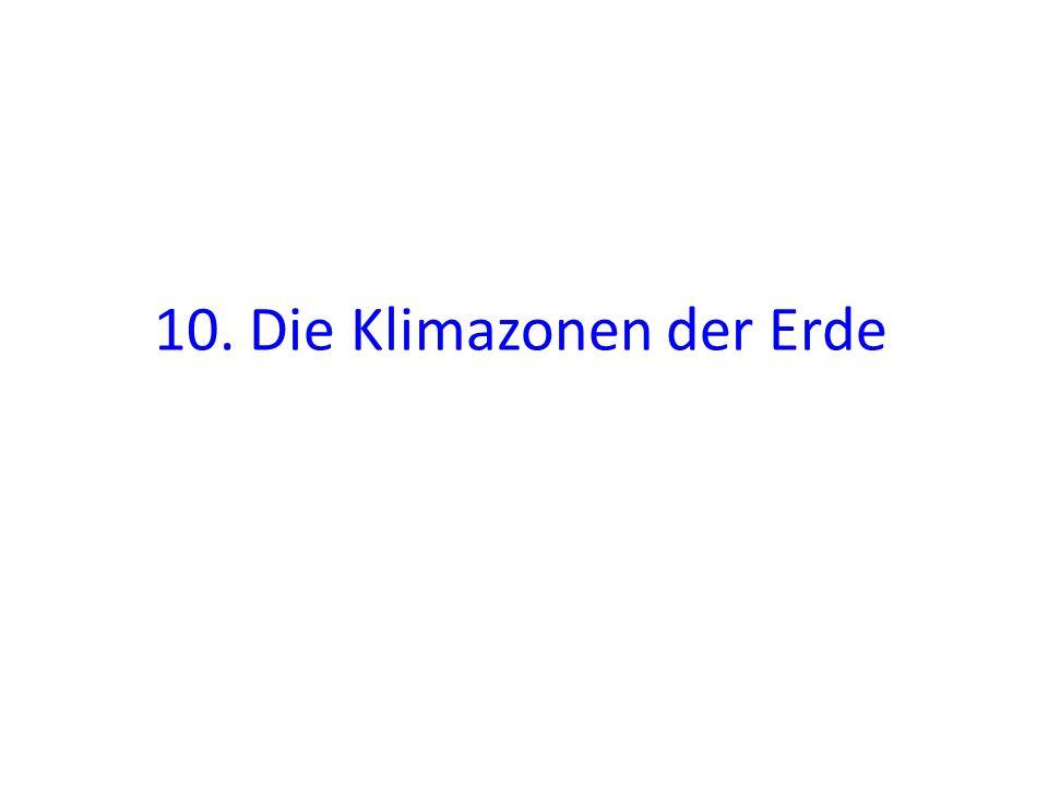 10. Die Klimazonen der Erde