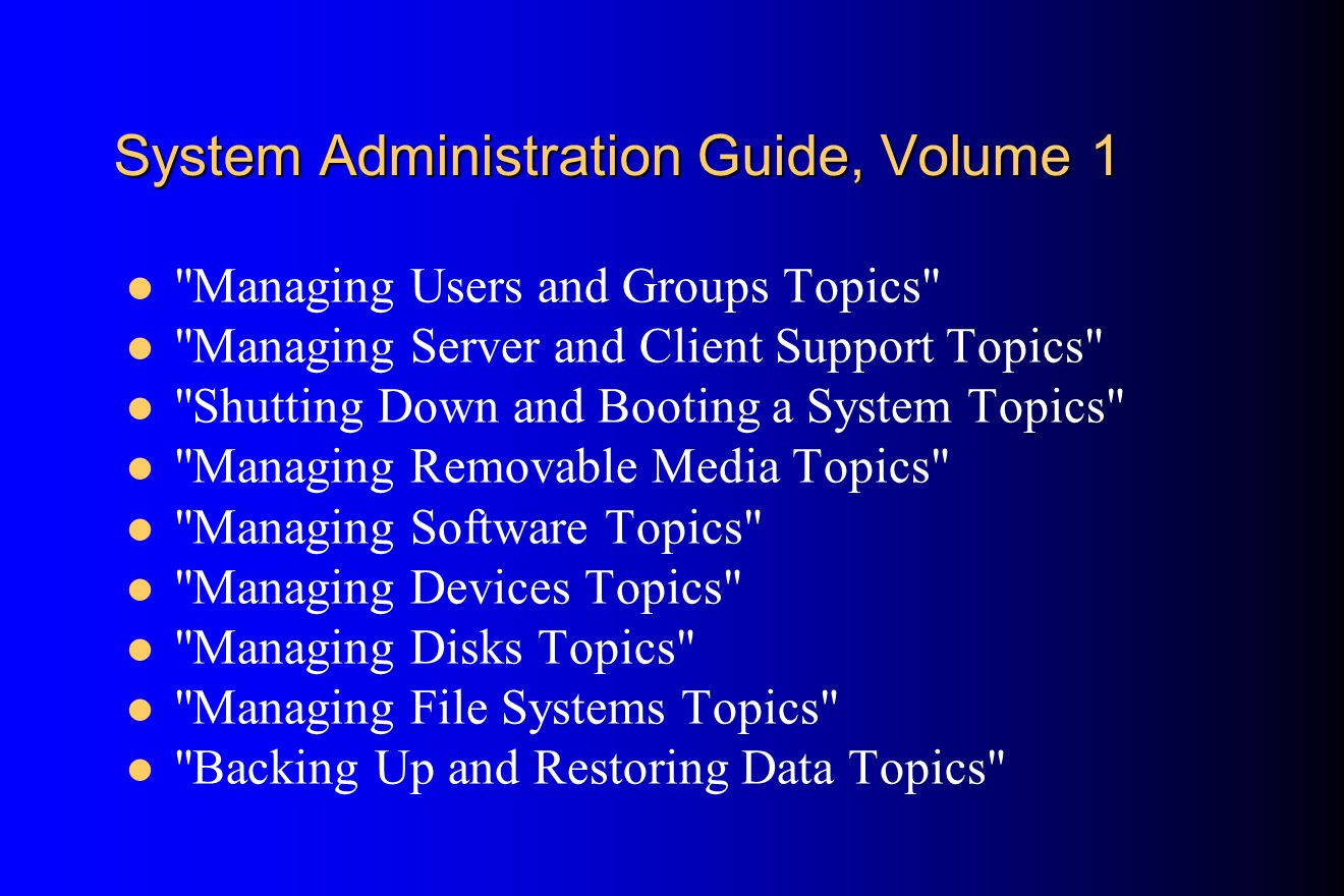 System Administration Guide, Volume 1