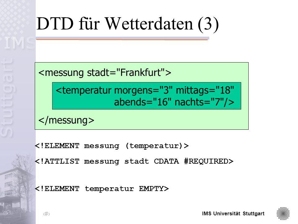 IMS Universität Stuttgart 12 DTD für Wetterdaten (2)...