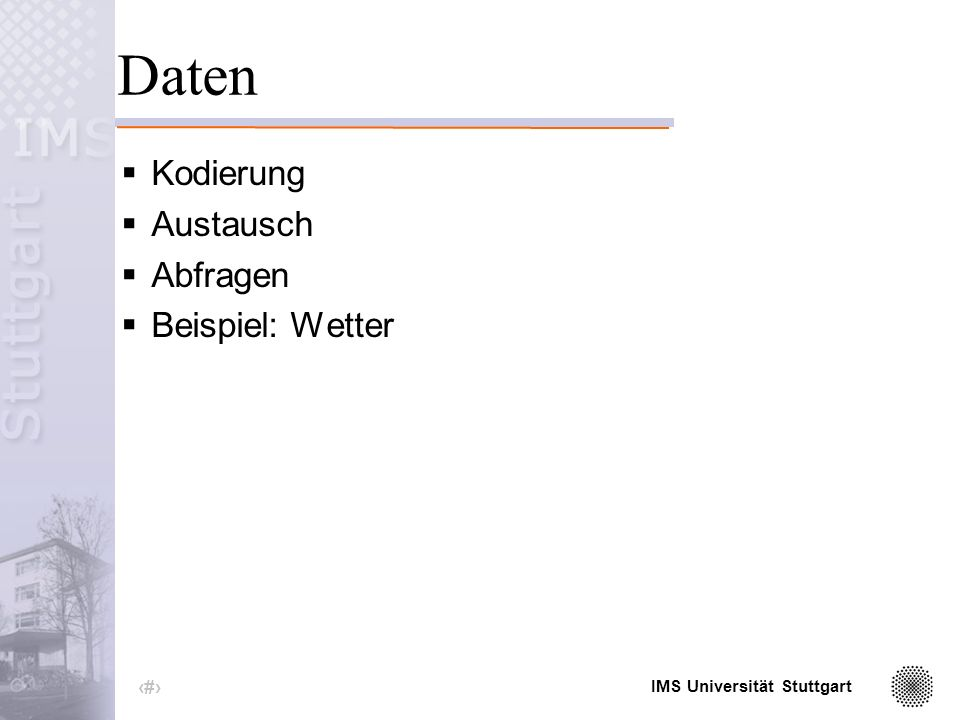 IMS Universität Stuttgart 1 Einführung in XML Hannah Kermes HS: Elektronische Wörterbücher Do, 18.11.2004