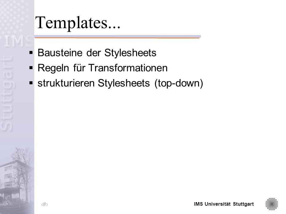 IMS Universität Stuttgart 24 XML-Dokumentbaum tag= 1 monat= 4 jahr= 2002 stadt= Frankfurt morgens= 3 mittags= 18 abends= 16 nachts= 7
