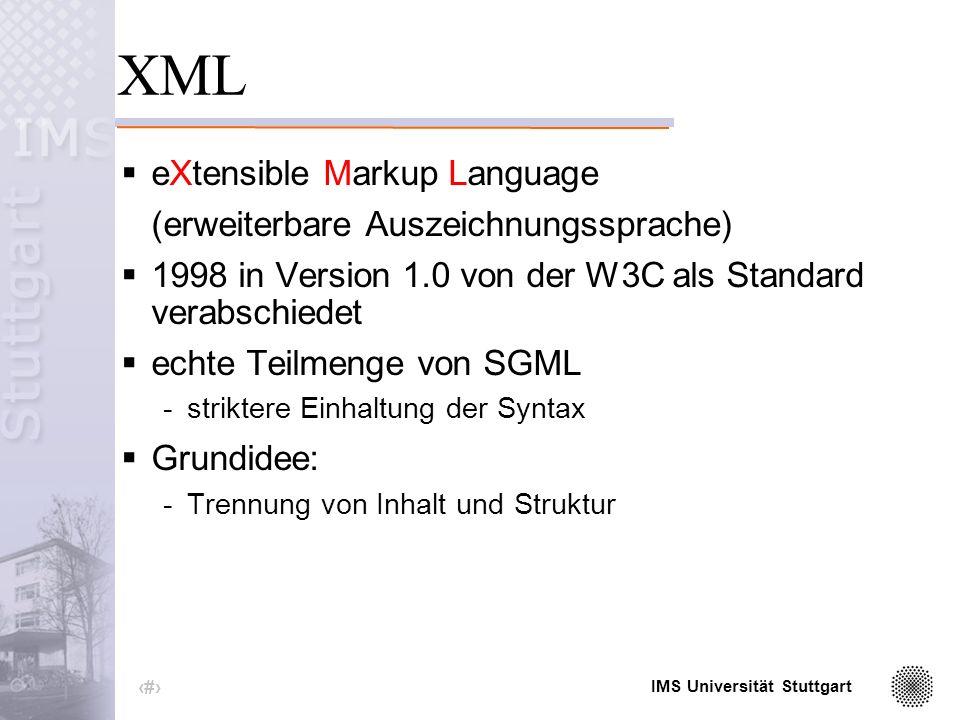 IMS Universität Stuttgart 2 Daten Kodierung Austausch Abfragen Beispiel: Wetter