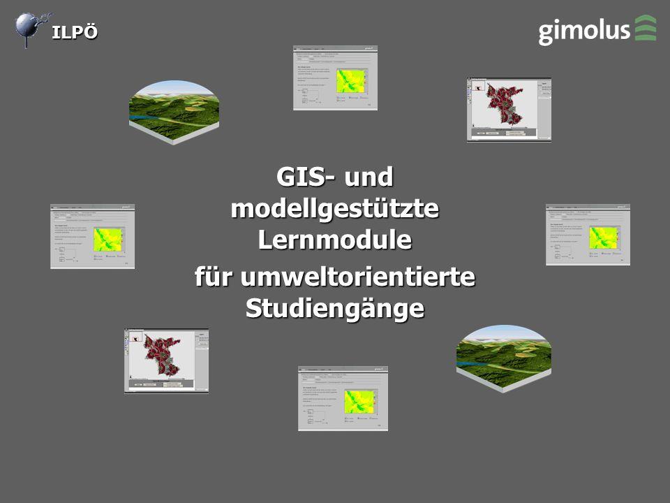 ILPÖ GIS- und modellgestützte Lernmodule für umweltorientierte Studiengänge