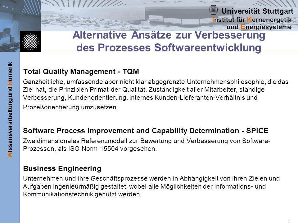 Universität Stuttgart Wissensverarbeitung und Numerik I nstitut für K ernenergetik und E nergiesysteme 3 Alternative Ansätze zur Verbesserung des Proz