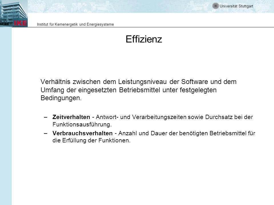 Universität Stuttgart Institut für Kernenergetik und Energiesysteme Effizienz Verhältnis zwischen dem Leistungsniveau der Software und dem Umfang der