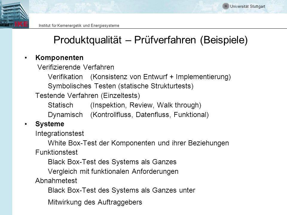 Universität Stuttgart Institut für Kernenergetik und Energiesysteme Testgetriebene Entwicklung In einer testgetrieben Entwicklung schreibt der Anwender abwechselnd Tests und Anwendungscode, bis alle Tests fehlerfrei laufen.