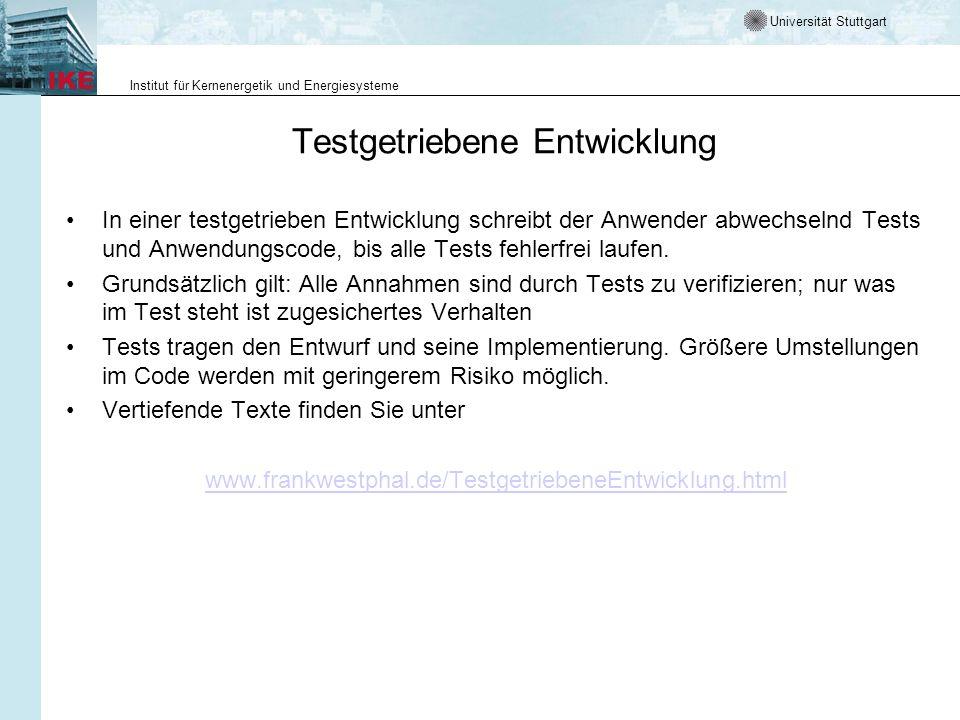 Universität Stuttgart Institut für Kernenergetik und Energiesysteme Test im Rahmen des V-Modelles