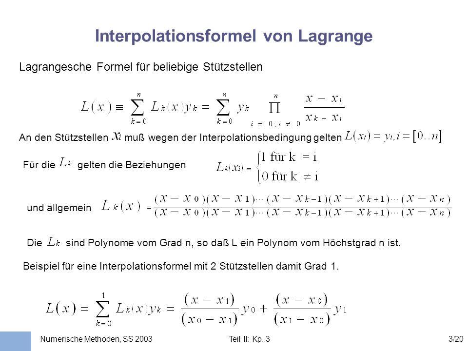 Universität Stuttgart Wissensverarbeitung und Numerik I nstitut für K ernenergetik und E nergiesysteme Numerische Methoden, SS 2003 Teil II: Kp. 33/20