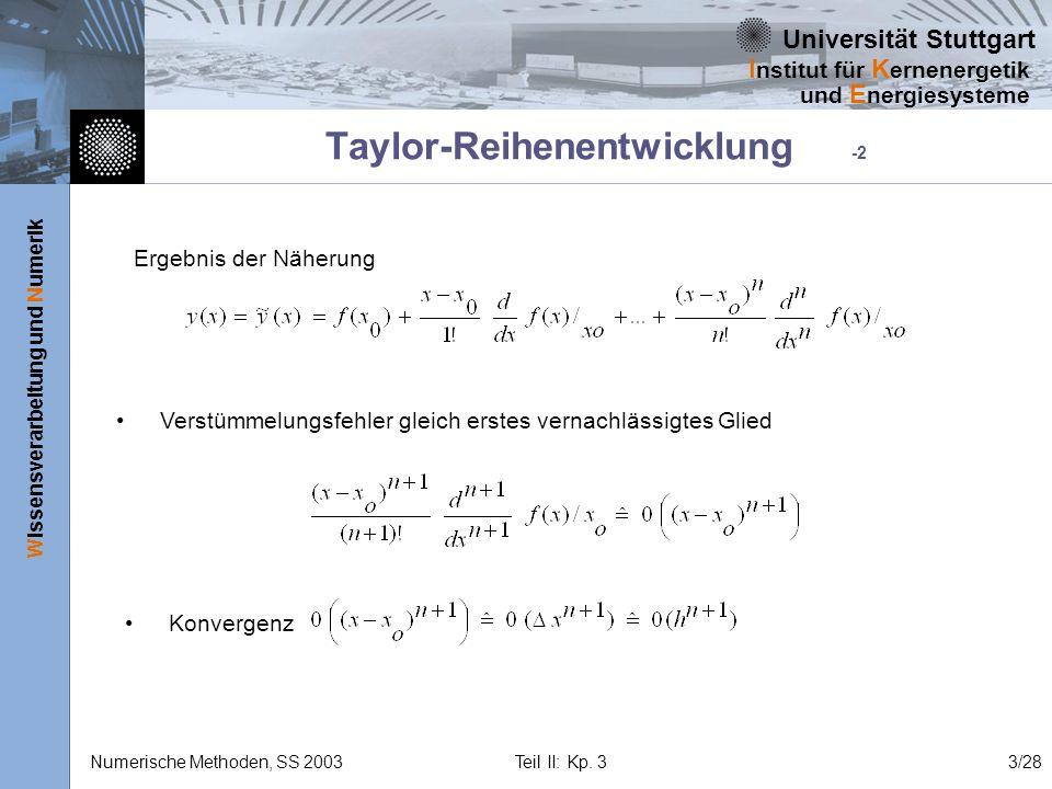 Universität Stuttgart Wissensverarbeitung und Numerik I nstitut für K ernenergetik und E nergiesysteme Numerische Methoden, SS 2003 Teil II: Kp. 33/28