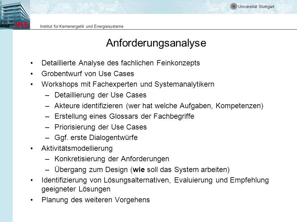 Universität Stuttgart Institut für Kernenergetik und Energiesysteme Anforderungsanalyse Detaillierte Analyse des fachlichen Feinkonzepts Grobentwurf v