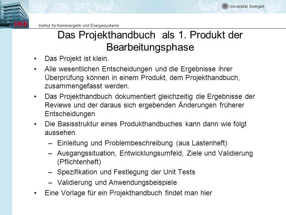 Universität Stuttgart Institut für Kernenergetik und Energiesysteme Das Projekthandbuch als 1.