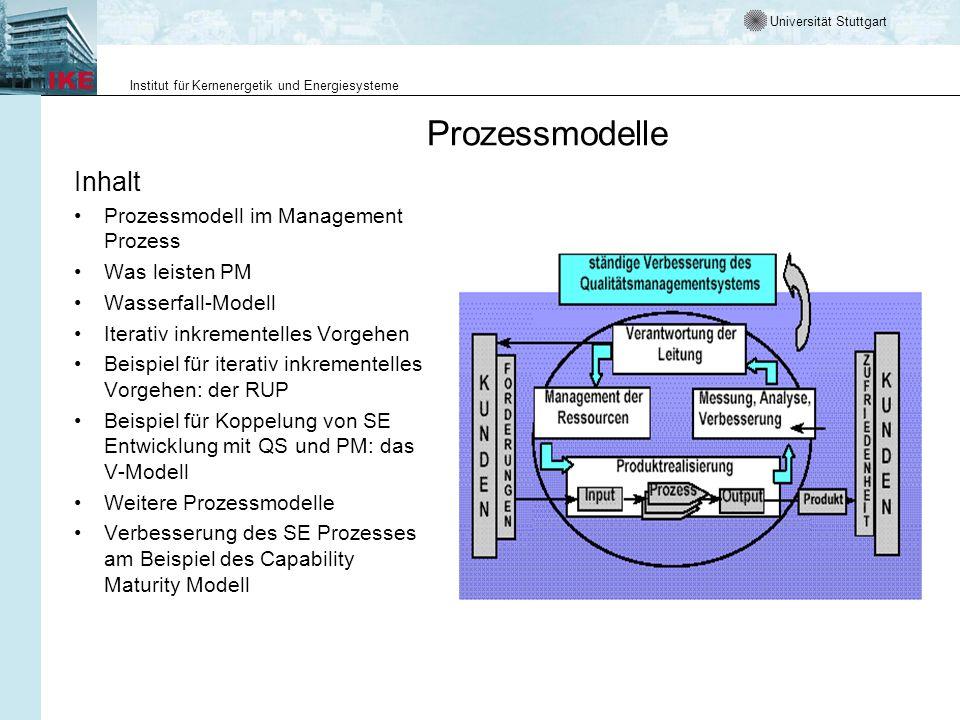 Universität Stuttgart Institut für Kernenergetik und Energiesysteme Vorbemerkung Prozessmodelle - häufig auch Vorgehensmodelle genannt - haben zum Ziel, den Prozess der Entwicklung von Softwaresystemen zu strukturieren und planbar zu machen.