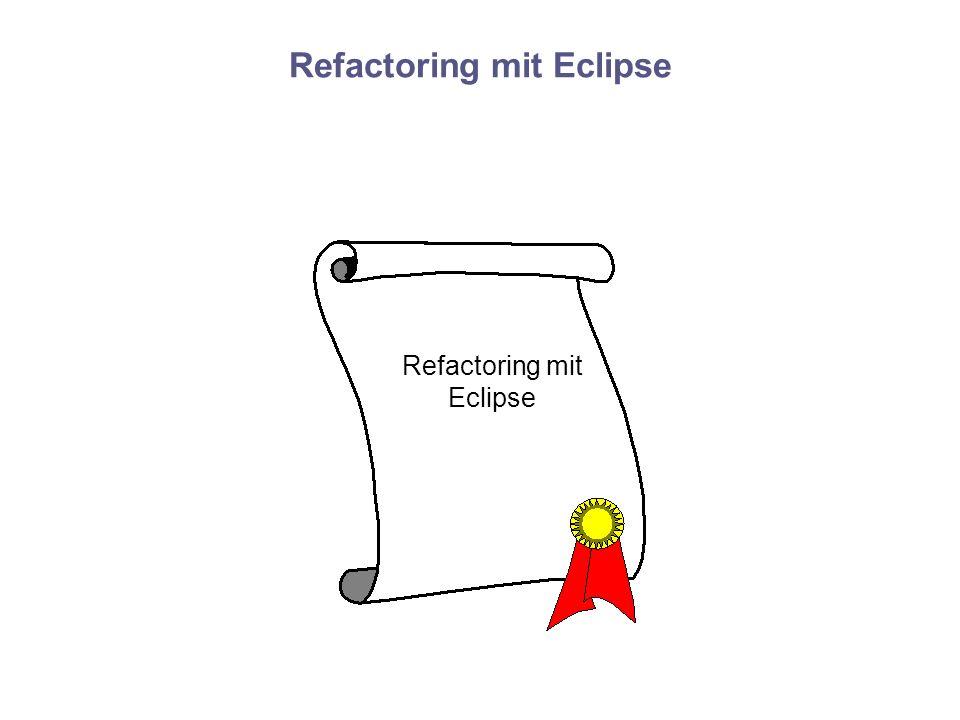 Refactoring mit Eclipse