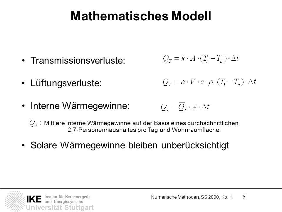 Universität Stuttgart IKE Institut für Kernenergetik und Energiesysteme Numerische Methoden, SS 2000, Kp. 1 5 Mathematisches Modell Transmissionsverlu
