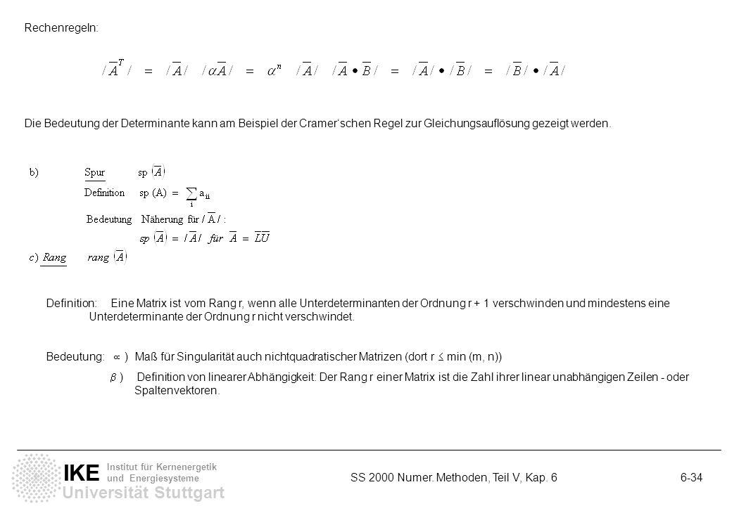 Universität Stuttgart IKE Institut für Kernenergetik und Energiesysteme SS 2000 Numer. Methoden, Teil V, Kap. 6 6-34 Rechenregeln: Die Bedeutung der D