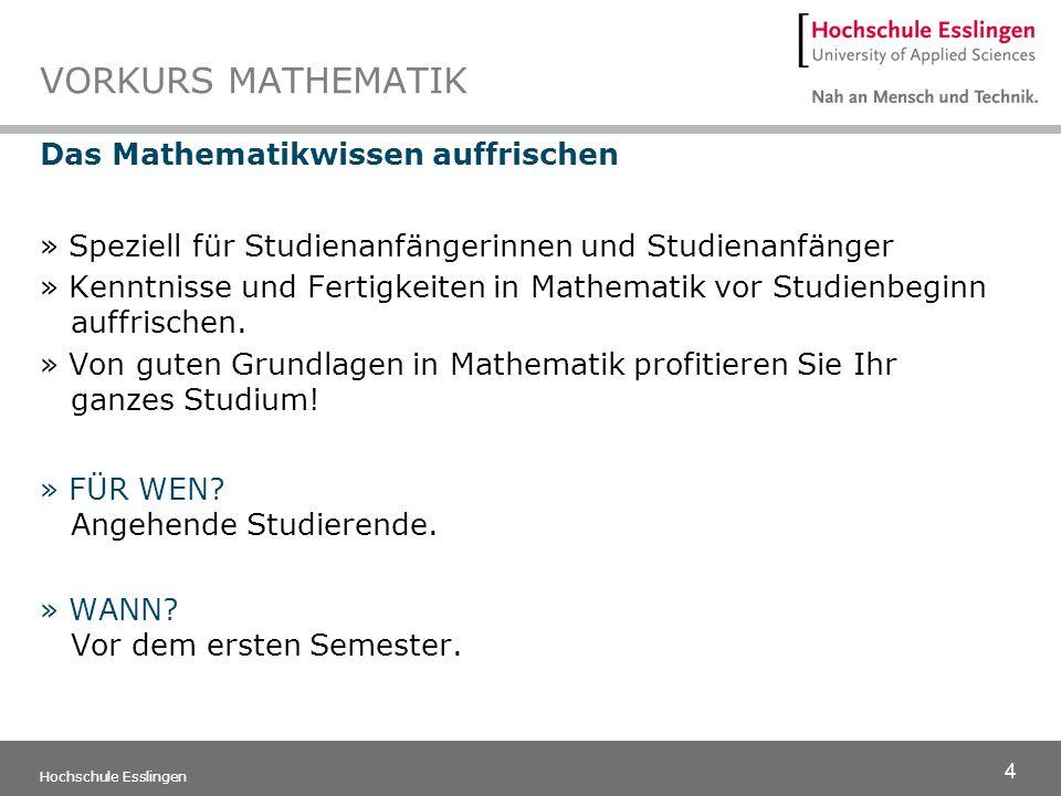 5 Hochschule Esslingen COSH – COOPERATION SCHULE/HOCHSCHULE Mathematik-Vorbereitung am Berufskolleg Algebra, Trigonometrie, Funktionen – Bahnhof.
