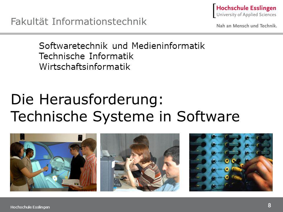 9 Hochschule Esslingen Die Architektur der Software Sie lernen komplexe Programmsysteme zu entwerfen und zu programmieren sowie Projekte zu leiten.