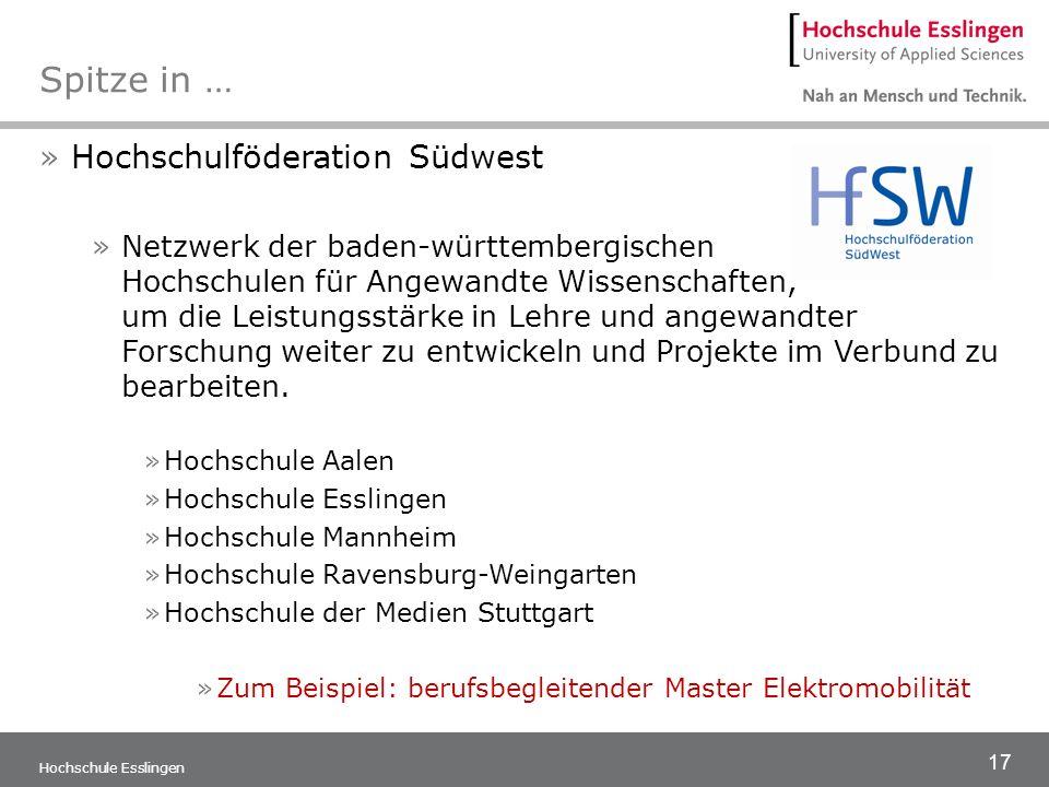 17 Hochschule Esslingen Spitze in … »Hochschulföderation Südwest »Netzwerk der baden-württembergischen Hochschulen für Angewandte Wissenschaften, um d